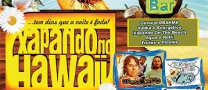 Xapando no Hawaii - Ed. Especial 2014