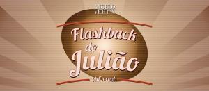 Flash Back do Juli�o