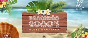 Pancadão 200 - Noite Havaiana