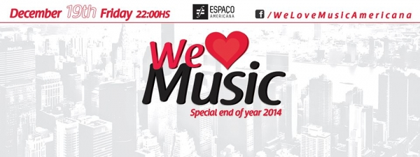 Sorteio de 4 ingressos para a WE LOVE MUSIC